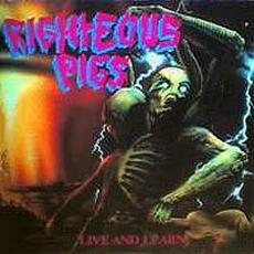 Live and Learn mp3 Album by Righteous Pigs