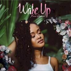 Wake Up mp3 Album by Xana Romeo