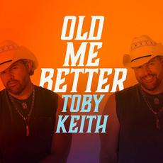 Old Me Better mp3 Album by Toby Keith