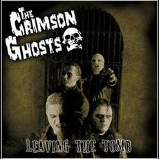 Leaving the Tomb mp3 Album by The Crimson Ghosts