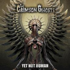 Yet Not Human mp3 Album by The Crimson Ghosts
