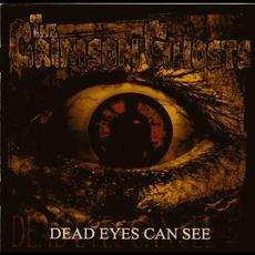 Dead Eyes Can See mp3 Album by The Crimson Ghosts