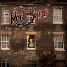 The Sound Of The Seventh Bell mp3 Album by Red Sand