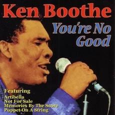 You're No Good mp3 Artist Compilation by Ken Boothe