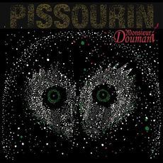 Pissourin mp3 Album by Monsieur Doumani