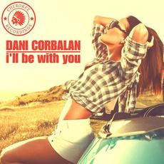 I'll Be With You mp3 Album by Dani Corbalan