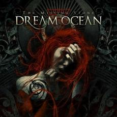 The Missing Stone mp3 Album by Dream Ocean