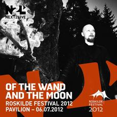 Roskilde Festival 2012 mp3 Live by :Of The Wand & The Moon: