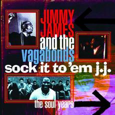 Sock It to 'em J.J.: The Soul Years mp3 Artist Compilation by Jimmy James & The Vagabonds