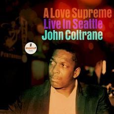 A Love Supreme: Live In Seattle mp3 Live by John Coltrane