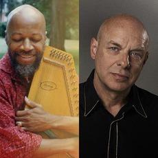 Brian Eno & Laraaji Music Discography