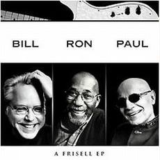 Bill Frisell, Ron Carter, Paul Motian