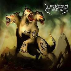 Dire Necro Cerberus Discography