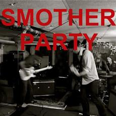 Smother Party