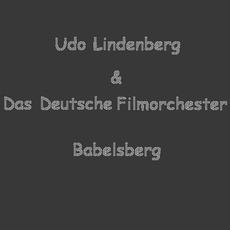 Udo Lindenberg & Das Deutsche Filmorchester Babelsberg