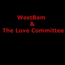 WestBam & The Love Committee Music Discography
