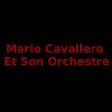 Mario Cavallero Et Son Orchestre Discography