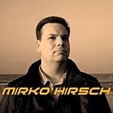 Mirko Hirsch Music Discography