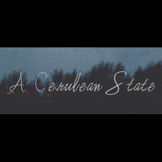 A Cerulean State Discography