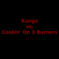 Kungs vs. Cookin' On 3 Burners