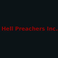 Hell Preachers Inc. Discography