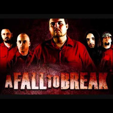 A Fall to Break Discography