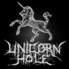 Unicorn Hole Discography