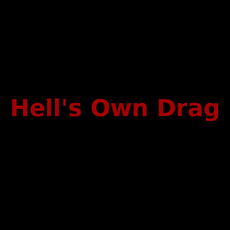 Hell's Own Drag Discography