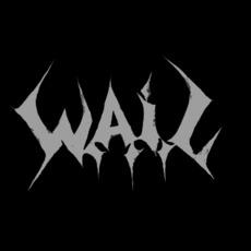 W.A.I.L. Discography