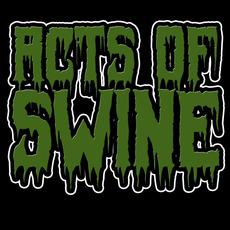 Acts of Swine