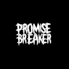 Promise Breaker Music Discography