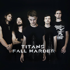 Titans Fall Harder Music Discography