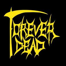 Forever Dead Music Discography